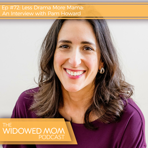 Less Drama More Mama: An Interview with Pam Howard