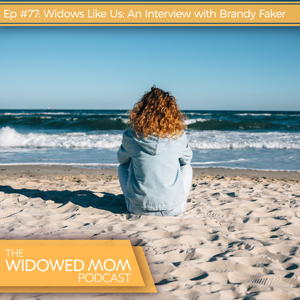 Widows Like Us: An Interview with Brandy Faker