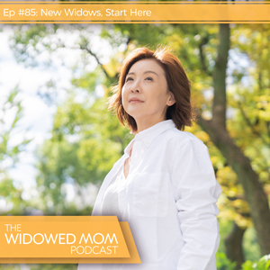 New Widows, Start Here