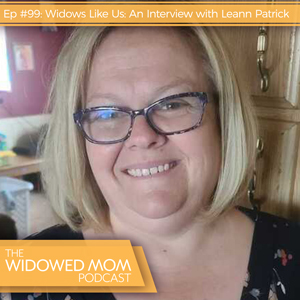 The Widowed Mom Podcast with Krista St-Germain | Widows Like Us: An Interview with Leann Patrick